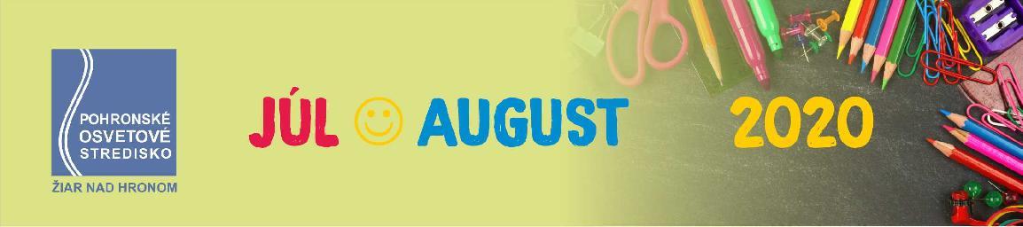 Mesačný plán júl - august 2020