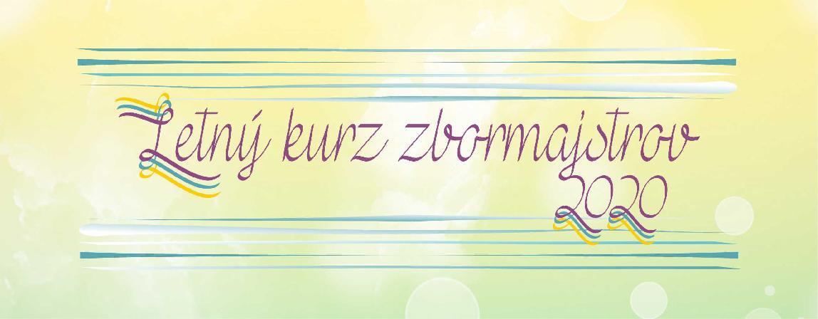 Letný kurz zbormajstrov 2020
