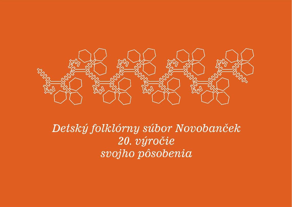 Detský folklórny súbor Novobanček  – 20. výročie svojho pôsobenia
