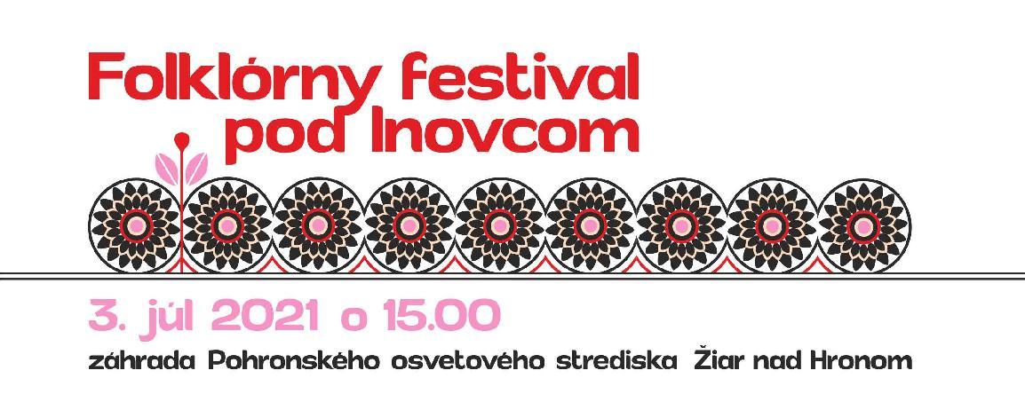 Folklórny festival pod Inovcom